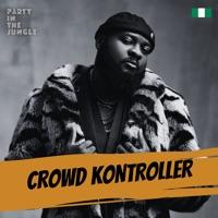 Peruzzi - Party In The Jungle: Crowd Kontroller, Sep 2021 (DJ Mix)