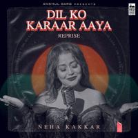 Download Dil Ko Karaar Aaya (Reprise) - Single MP3 Song