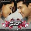 Vaaranam Aayiram Original Motion Picture Soundtrack Instrumental Version
