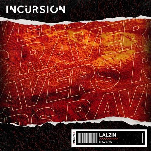 Ravers - Single by LALZIN
