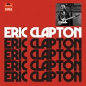 Eric Clapton - Bottle Of Red Wine