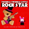 Twinkle Twinkle Little Rock Star - Runnin' Down a Dream
