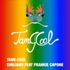 Emiliano - Tang-Cool (feat. Frankie Capone)