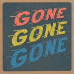 The Brothers Comatose - Gone Gone Gone