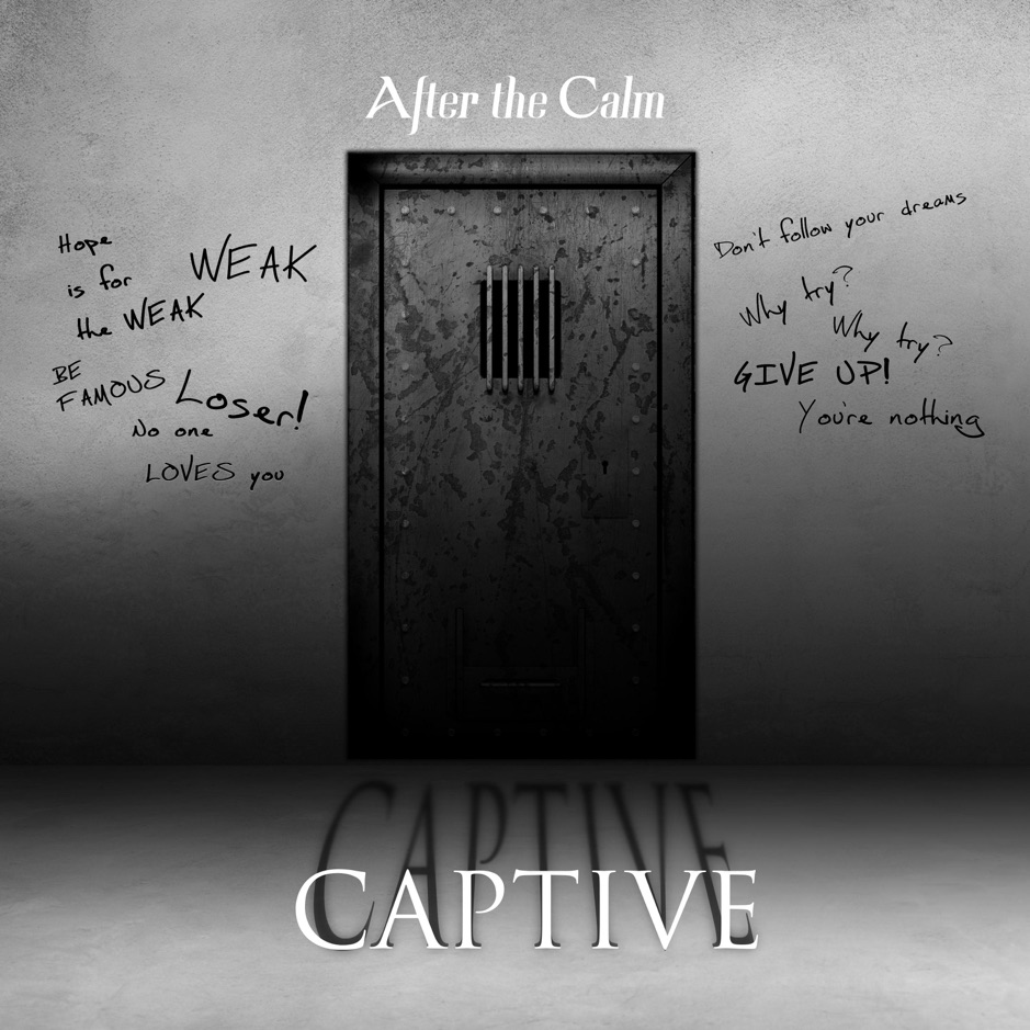After the Calm - Captive [single] (2018)