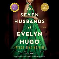 Seven Husbands of Evelyn Hugo (Unabridged)