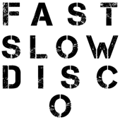 Fast Slow Disco - St. Vincent