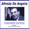Alfredo de Angelis, Carlos Dante & Julio Martel - Soñar Y Nada Más artwork