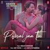 Abhijeet Srivastava & Amit Trivedi - Phisal Jaa Tu (From