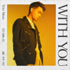 With You - Tyler Shaw mp3