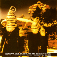 COALTAR OF THE DEEPERS - THE VISITORS FROM DEEPSPACE artwork