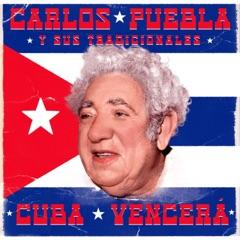 Cuba Vencerá (2021 Remastered Version)