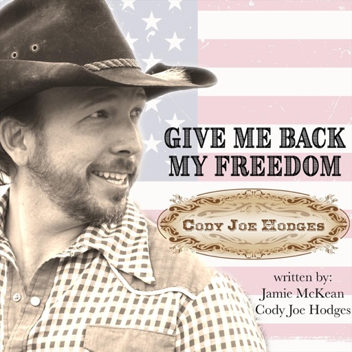 Art for Give Me Back My Freedom by Cody Joe Hodges