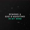 Dynoro & Gigi D'Agostino - In My Mind Grafik