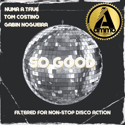 So Good - Single by NUMA A TFIVE & Gabin Nogueira & Tom Constino