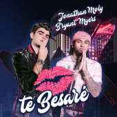 Te Besaré - Jonathan Moly & Bryant Myers