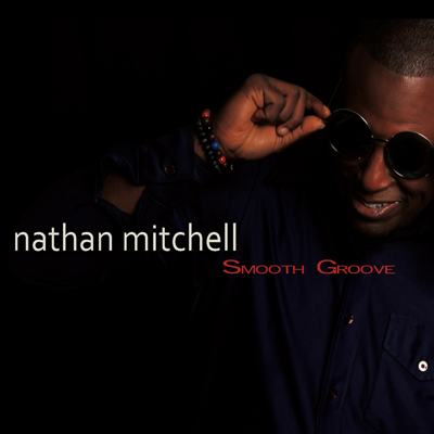 Smooth Groove - Nathan Mitchell song