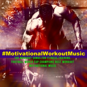 #MotivationalWorkoutMusic – Top Workout Songs for Fitness Training, Football World Cup Champions Best Workout Motivational Music