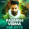 Parmish Verma Top Hits EP