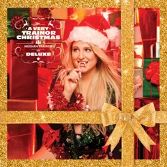 A Very Trainor Christmas (Deluxe)