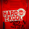Hard Skool - Guns N' Roses mp3