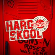 Hard Skool - Guns N' Roses