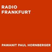 Pawanit Paul Hornberger - Radio Frankfurt