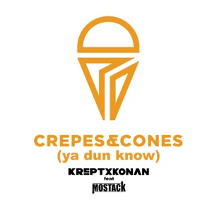 Krept & Konan - Crepes and Cones (Ya Dun Know) [feat. Mostack]