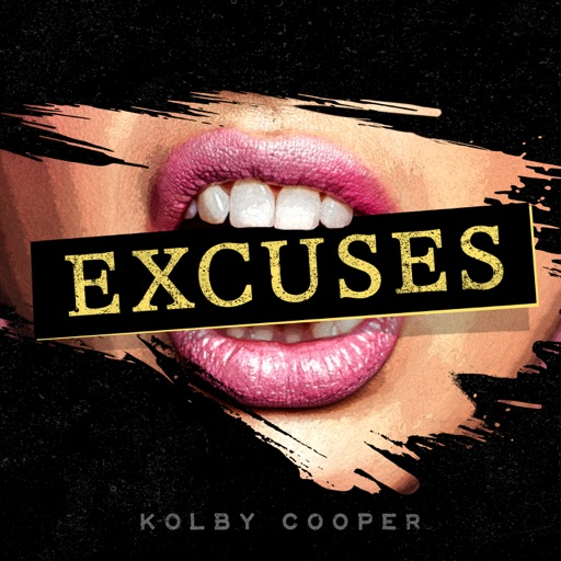 Art for Excuses by Kolby Cooper