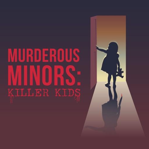 Cover image of Murderous Minors: killer kids