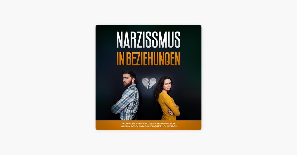 Narzissmus in Beziehungen: Woran Sie einen Narzissten
