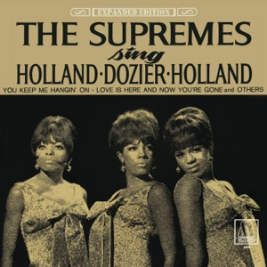 The Supremes Sing Holland-Dozier-Holland (Expanded Edition)