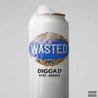 Digga D - Wasted (feat. ArrDee) artwork