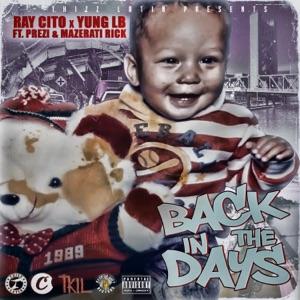 Back in the Days (feat. Prezi & Mazerati Rick) - Single Mp3 Download