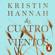 Los cuatro vientos - Kristin Hannah