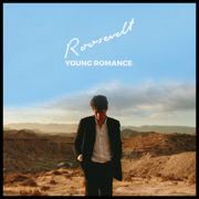 Young Romance - Roosevelt - Roosevelt