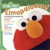 Sesame Street: Elmopalooza!, Sesame Street