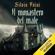 Silvio Foini - Il monastero del male