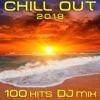 Chill Out 2018 100 Hits DJ Mix