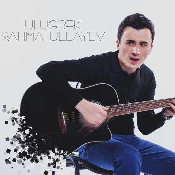 МУЗЫКА УЛУГБЕК РАХМАТУЛЛАЕВ 2014