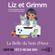 Liz et Grimm - La Belle du bois d'Awa - Audrey Siourd & Christophe Guignement
