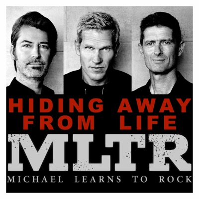 Hiding Away from Life - Single - Michael Learns To Rock