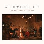 Wildwood Kin - Time Has Come