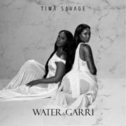 Water & Garri - EP - Tiwa Savage
