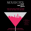 Jennifer Keishin Armstrong - Sex and the City and Us (Unabridged)  artwork