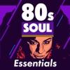 80s Soul Essentials