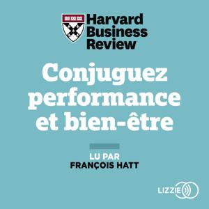 Conjuguez performance et bien-être