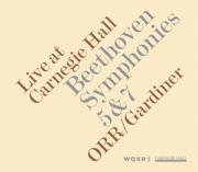 Beethoven: Symphonies Nos. 5 & 7 (Live At Carnegie Hall) - Orchestre Révolutionnaire et Romantique & John Eliot Gardiner