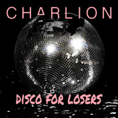 Disco for Losers