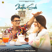 Download Jhuthi Soh (feat. Inder Chahal) - Single MP3 Song